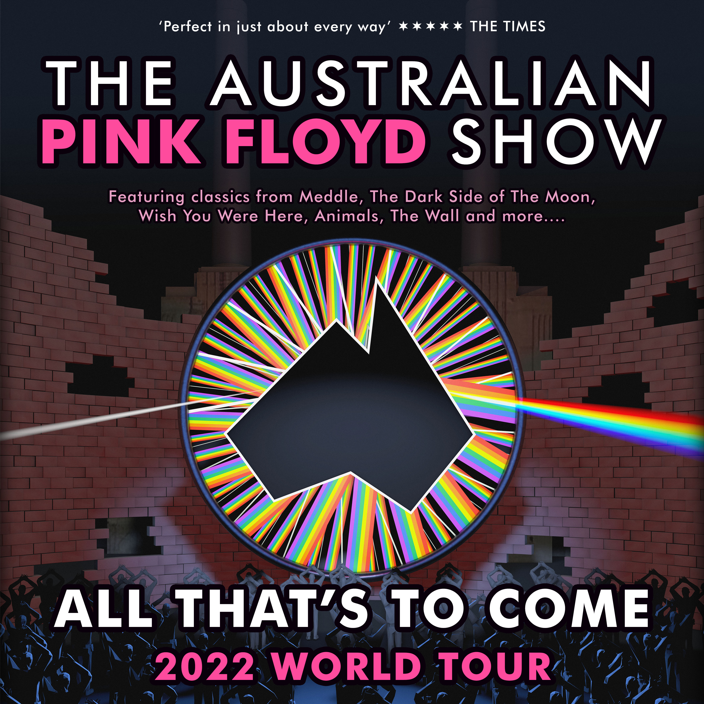 Brit Floyd Tour 2020.Aussie Pink Floyd Tour Dates Australian Pink Floyd Tour